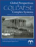Global Perspectives on the Collapse of Complex Systems, Railey, Jim A., 0912535156