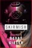 Skirmish, Dobby Gibson, 1555975151
