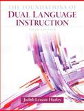 The Foundations of Dual Language Instruction, Lessow-Hurley, Judith, 0132685167