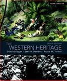 The Western Heritage : Volume 2, Kagan, Donald and Ozment, Steven, 0205705162