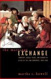 The Marriage Exchange : Property, Social Place, and Gender in Cities of the Low Countries, 1300-1550, Howell, Martha C., 0226355160
