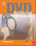 DVD Authoring with DVD Studio Pro 2, Warmouth, Jeffrey, 024080516X