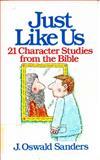 Just Like Us, J. Oswald Sanders, 0802465161