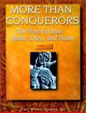 More Than Conquerors, Edward A. Thibault, 0932085164