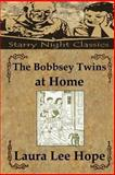 The Bobbsey Twins at Home, Laura Hope, 1490425160