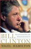 Bill Clinton, Nigel Hamilton, 1586485164