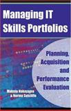 Managing IT Skills Portfolios 9781591405160
