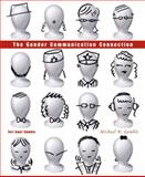 The Gender Communication Connection, Gamble, Teri Kwal and Gamble, Michael W., 0205555160
