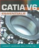 CATIA® V6 Essentials, Inc., Kogent Learning Solutions, 0763785164