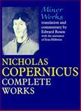 Minor Works : Nicholas Copernicus' Complete Works, Copernicus, Nicolaus, 0801845165
