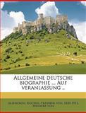 Allgemeine Deutsche Biographie Auf Veranlassung, Rochus Freihe Liliencron, 1149265167