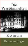 Die Verstümmelten, Hermann Ungar, 1478255161