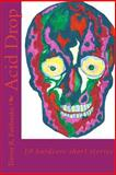 Acid Drop, Trevor R. Fairbanks, 1480065161