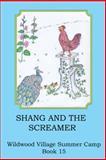 Shang and the Screamer, Joann Ellen Sisco, 1496905164
