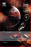 Report Writing in Business : The Effective Communication of Information, Bentley, Trevor, 1859715168