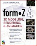 Form. Z4 : 3D Modeling, Rendering and Animation, Khemlani, Lachmi, 0071425160