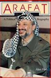 Arafat : A Political Biography, Hart, Alan and Cardenel, Alan, 0253205166