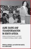 Albie Sachs and Transformation in South Africa : From Revolutionary Activist to Constitutional Court Judge, Cornell, Drucilla and van Marle, Karin, 0415735165