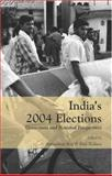 India's 2004 Elections : Grass-Roots and National Perspectives, , 0761935169