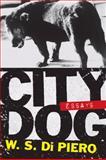 City Dog, W. S. Di Piero, 0810125161