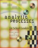 Analytic Processes for School Leaders, Richetti, Cynthia T. and Tregoe, Benjamin B., 0871205165