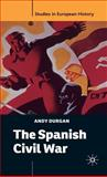 The Spanish Civil War, Durgan, Andy, 1403995168