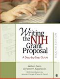Writing the NIH Grant Proposal : A Step-by-Step Guide, Gerin, William and Itinger, Jerome B., 1412975166