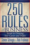 250 Rules of Business, Steve Schragis and Rick Frishman, 161448516X