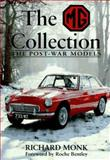 The MG Collection : The Post War Models, Monk, Richard, 1852605162