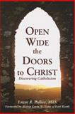 Open Wide the Doors to Christ, Lucas R. Pollice, 1937155161