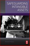 Safeguarding Intangible Assets, Moberly, Michael D., 0128005165