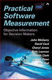 Practical Software Measurement : Objective Information for Decision Makers, McGarry, John and Card, David, 0201715163