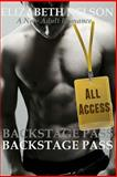 Backstage Pass: All Access, Elizabeth Nelson, 1500385166