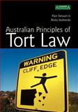 Australian Principles of Tort Law, Pam Stewart and Anita Stuhmcke, 1876905166