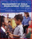 Management of Child Development Centers, Patricia F. Hearron and Verna Hildebrand, 0130975168