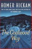 The Coalwood Way, Homer H. Hickam, 0385335164