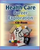Health Care Career Exploration, Delmar Cengage Learning Staff, 1401825168