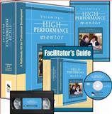 Becoming a High-Performance Mentor (Multimedia Kit) : A Multimedia Kit for Professional Development, Rowley, James B., 1412955165