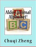 Aldo's Animal Alphabet!, Chuqi Zheng, 1495295168