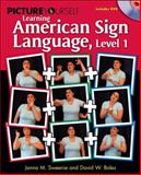 Picture Yourself Learning American Sign Language, Level 1, Boles, David W. and Sweenie, Janna, 1598635166
