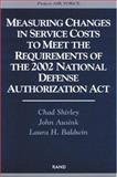 Measuring Changes in Service Costs to Meet the Requirements of the 2002 National Defense Authorization Act, Chad Shirley and John Ausink, 0833035169