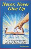 Never, Never Give Up, Jack Hartman, 0915445166