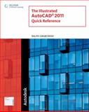 Illustrated AutoCAD 2011 Quick Reference, Grabowski, Ralph, 1111125163