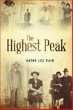 The Highest Peak, Kathy Lee Pair, 1432745166
