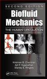 Biofluid Mechanics, Chandran, Krishnan B. and Yoganathan, Alit P., 1439845166