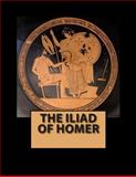 The Iliad of Homer, Homer, 1470055163