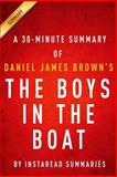 The Boys in the Boat by Daniel James Brown | a 30-Minute Instaread Summary, InstaRead Summaries, 1499555164