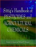Sittig's Handbook of Pesticides and Agricultural Chemicals, Greene, Stanley A., 0815515162