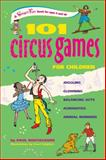 101 Circus Games for Children, Paul Rooyackers, 0897935160