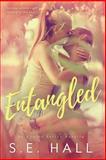 Entangled (an Evolve Series Novella), S. E. Hall, 1493675168